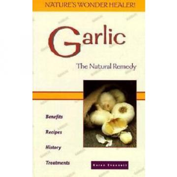 Garlic: The Natural Healer