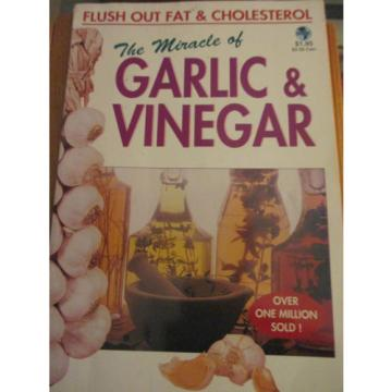 The Miracle of Garlic & Vinegar by James Edmond O'Brien (1997) (Health & Fitness