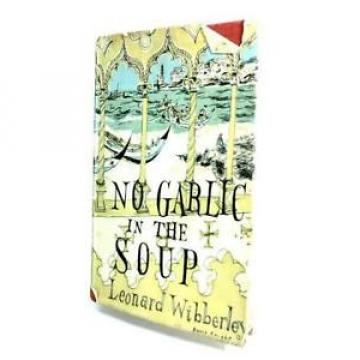 No Garlic in the Soup (Wibberley, Leonard.  - 1960) (ID:38290)