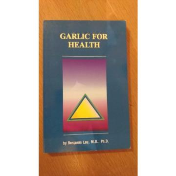 Garlic for Health by Lau, Benjamin (paperback)