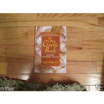 The Garlic Book Natures Powerful Healer Book