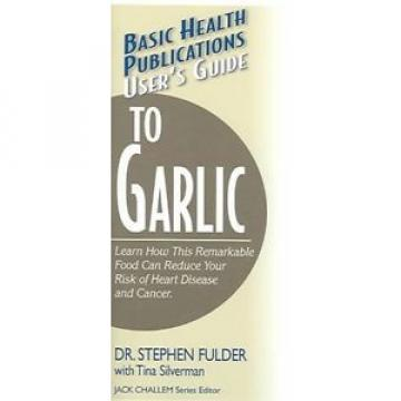 User's Guide to Garlic by Stephen Fulder Paperback Book (English)