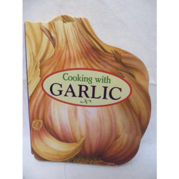 Garlic Shaped Book by Publications International Staff (2005, Hardcover)